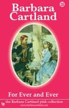 32 For Ever and Ever ebook by Barbara Cartland