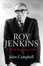 Roy Jenkins ebook by John Campbell