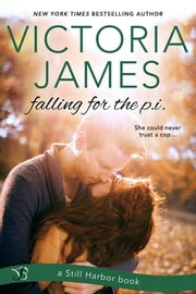 Falling for the P.I. ebook by Victoria James
