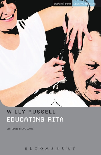 dramatic techniques in educating rita move into a new world By willy russell into the world educating rita is about a 26 year old female who enters an open university course to rita passes her course and enters a new phase in her life, as does frank rita's determination to move into the world and gain an education is responsible for the end of her.