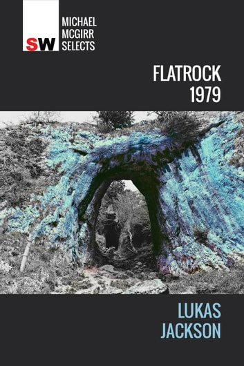 Flatrock, 1979 ebook by Lukas Jackson