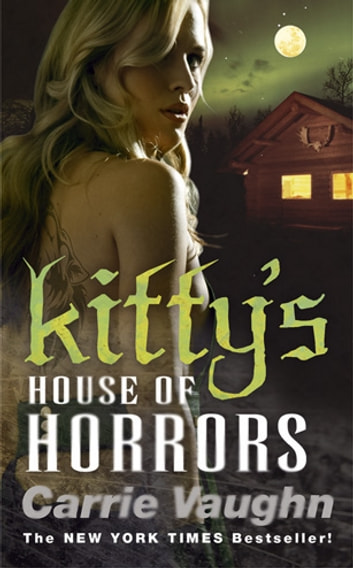 Kitty's House of Horrors ebook by Carrie Vaughn