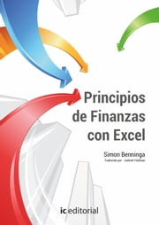 Principios de Finanzas con Excel ebook by Simon  Benninga, Oxford Publishing Limited