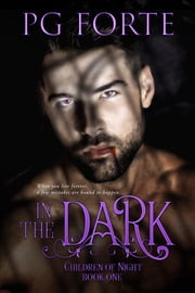 In the Dark ebook by PG Forte