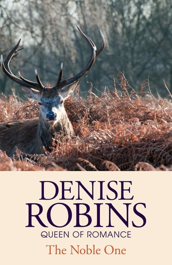 The Noble One eBook by Denise Robins