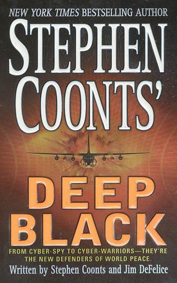 Stephen Coonts' Deep Black ebook by Stephen Coonts,Jim DeFelice