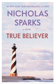 True Believer ebook by Nicholas Sparks
