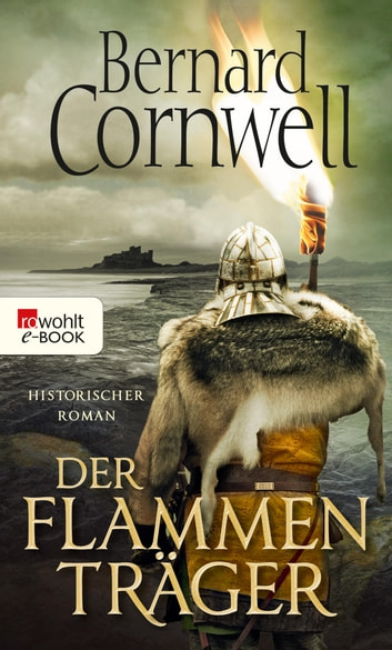Der Flammenträger ebook by Bernard Cornwell,Peter Palm