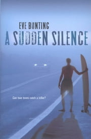 A Sudden Silence ebook by Eve Bunting