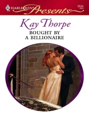 Bought By a Billionaire ebook by Kaye Thorpe