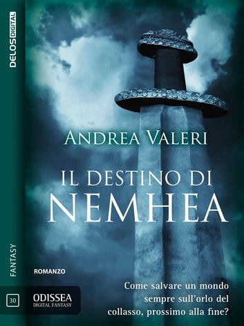 Il destino di Nemhea ebook by Andrea Valeri