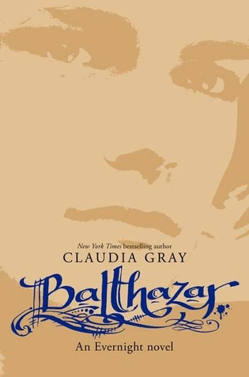 Balthazar ebook by Claudia Gray