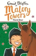 Malory Towers, 3: Third Year at Malory Towers ebook by Enid Blyton