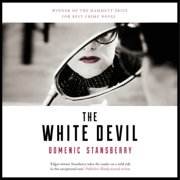The White Devil - The award-winning novel - sex, power and murder in the streets of Rome audiobook by Domenic Stansberry