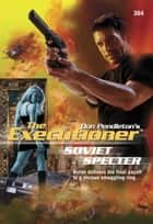 Soviet Specter eBook by Don Pendleton
