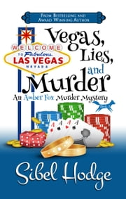 Vegas, Lies, and Murder ebook by Sibel Hodge