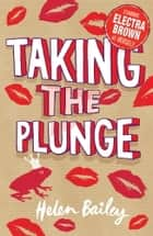 Electra Brown: 4: Taking the Plunge ebook by Helen Bailey