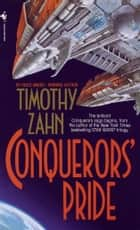 Conquerors' Pride ebook by Timothy Zahn