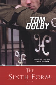 The Sixth Form ebook by Tom Dolby