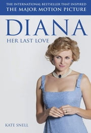 Diana - Her Last Love ebook by Kate Snell