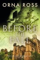 Before The Fall ebook by Orna Ross