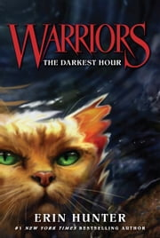 Warriors #6: The Darkest Hour ebook by Erin Hunter,Dave Stevenson