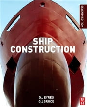 Ship Construction ebook by George J Bruce,David J Eyres