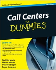 Call Centers For Dummies ebook by Real Bergevin,Afshan Kinder,Winston Siegel,Bruce Simpson