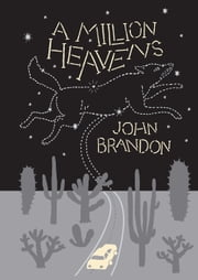 A Million Heavens ebook by John Brandon
