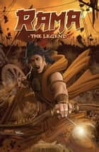 Rama: The Legend ebook by B.A. Jackson