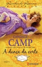 A Dança da Corte eBook by Candace Camp