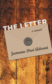 The Letter - A memoir ebook by Jamuna Devi Advani