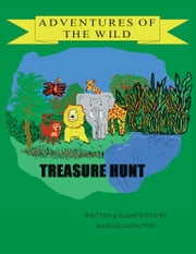 Adventures of the Wild - Treasure Hunt ebook by Marcus Pope