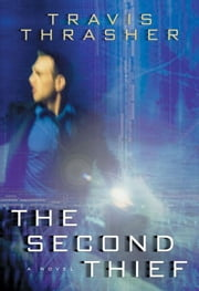 The Second Thief ebook by Travis Thrasher