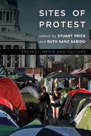 Sites of Protest ebook by Stuart Price,Ruth Sanz Sabido