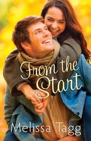 From the Start (Walker Family Book #1) ebook by Melissa Tagg
