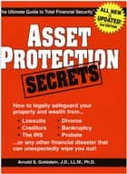 Asset Protection Secrets - Arnold Goldstein ebook by Arnold Goldstein