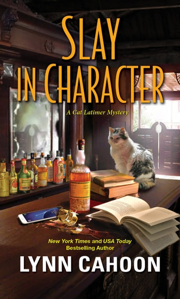 Slay in Character (Cat Latimer Book 4)