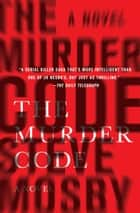 The Murder Code ebook by Steve Mosby