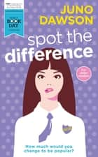 Spot the Difference ebook by Juno Dawson