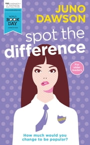 Spot the Difference - World Book Day Edition 2016 ebook by Juno Dawson