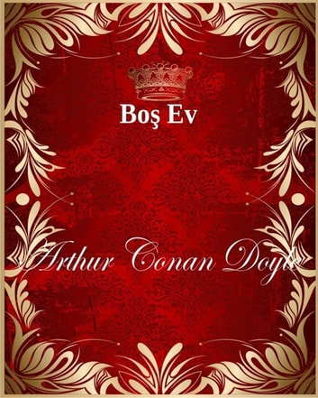 Boş Ev ebook by Arthur Conan Doyle