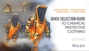 Quick Selection Guide to Chemical Protective Clothing ebook by Krister Forsberg,Ann Van den Borre,Norman Henry III,James P. Zeigler