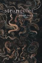 Strangelet, Volume 1, Issue 2 ebook by Strangelet Press