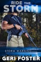 Ride the Storm eBook by Geri Foster
