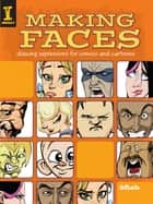 Making Faces ebook by 8Fish