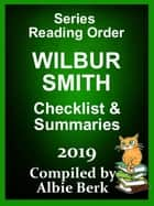 Wilbur Smith: Series Reading Order - 2019 - Compiled by Albie Berk ebook by Albie Berk