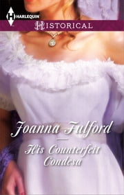 His Counterfeit Condesa ebook by Joanna Fulford