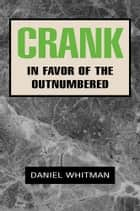 Crank ebook by Daniel Whitman