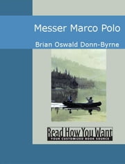 Messer Marco Polo ebook by Brian Oswald Donn-Byrne